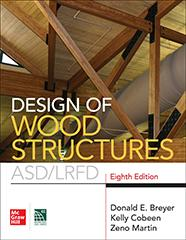 Design Of Wood Structures Asd Lrfd Eighth Edition Mcgraw Hill Education Access Engineering