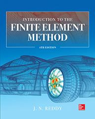 Introduction to the Finite Element Method, Fourth Edition