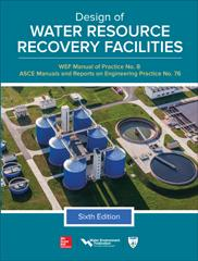 Design of Water Resource Recovery Facilities, Sixth Edition