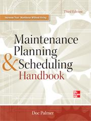 Maintenance Planning and Scheduling Handbook, Third Edition