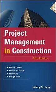 Project Management in Construction, Fifth Edition   McGraw