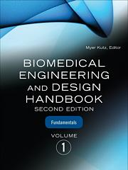 Biomedical Engineering And Design Handbook Volume 1 Mcgraw Hill Education Access Engineering