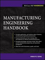 Manufacturing Engineering Handbook | McGraw-Hill Education