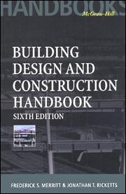 Building Design and Construction Handbook, Sixth Edition