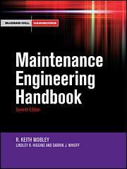 Maintenance Engineering Handbook, Seventh Edition | McGraw