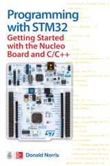 Programming with STM32: Getting Started with the Nucleo