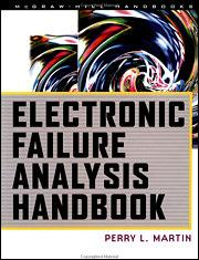 Electronic Failure Analysis Handbook: Techniques and Applications