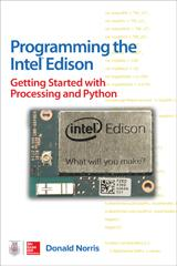 Programming the Intel Edison: Getting Started with