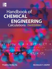 Handbook of Chemical Engineering Calculations, Fourth