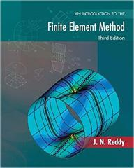 Introduction to the Finite Element Method, Third Edition | McGraw