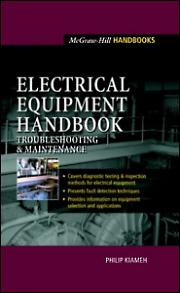 Electrical Equipment Handbook: Troubleshooting and