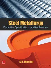 Steel Metallurgy: Properties, Specifications and