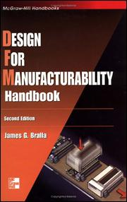 Design for Manufacturability Handbook, Second Edition   McGraw-Hill