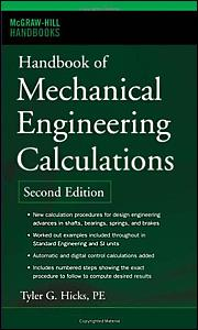 Handbook of Mechanical Engineering Calculations, Second