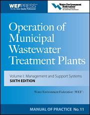 Operation of Municipal Wastewater Treatment Plants: MoP No