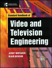 Standard Handbook Of Video And Television Engineering Fourth Edition Mcgraw Hill Education Access Engineering