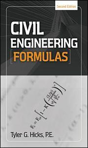 Civil Engineering Formulas, Second Edition | McGraw-Hill Education