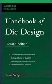 Handbook of Die Design, Second Edition | McGraw-Hill Education